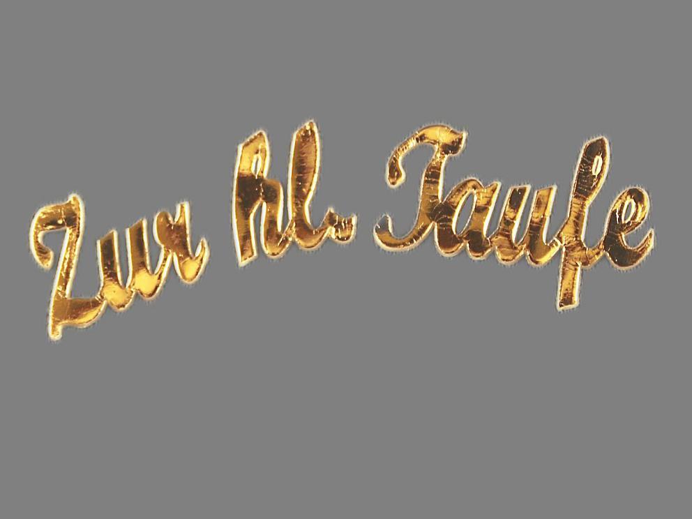 Bild Wachsschrift Zur hl. Taufe gold glänzend