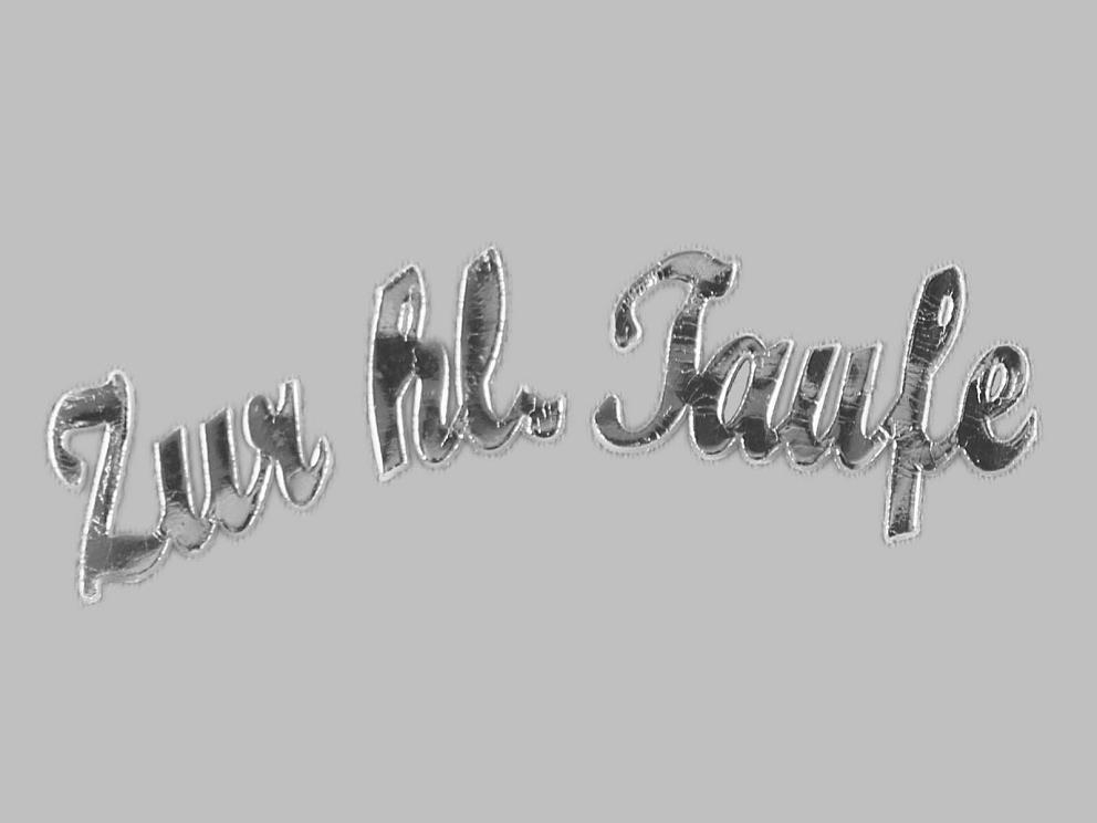 Bild Wachsschrift Zur hl. Taufe silbern glänzend